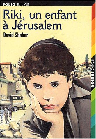 Riki, un enfant à Jérusalem