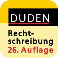 Die deutsche Rechtschreibung, 26. Auflage