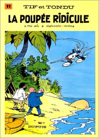 Tif et Tondu, tome 11 : La Poupée ridicule