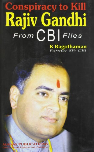 Conspiracy to Kill Rajiv Gandhi from CBI Files price comparison at Flipkart, Amazon, Crossword, Uread, Bookadda, Landmark, Homeshop18