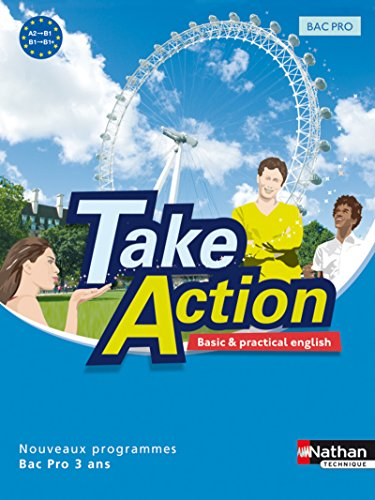 Take Action - Anglais Bac Pro 3 ans A2 > B1+