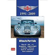 Morgan 1991-2009: Models: Plus 8. 4/4. +4. Roadster. Lightweight. 4 Seater. Lifecar. Aero 8. Aeromax. Aero America (Road Test)