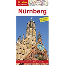 Nürnberg: Mit Stadtplan, Highlights, Servicetipps, Stadttour
