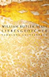Liebesgedichte - William Butler Yeats