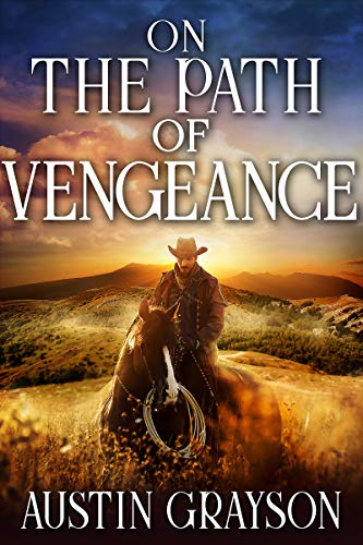 Bittorrent Descargar On the Path of Vengeance: A Historical Western Adventure Book De Epub A Mobi