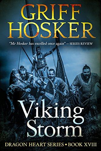 Viking Storm (Dragonheart Book 18) par Griff Hosker