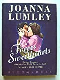 Forces Sweethearts: Wartime Romance from the First World War to the Gulf