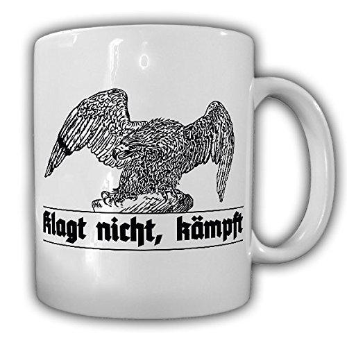 Klagt nicht, kämpft! Deutschland Preußen Adler Militär Army - Tasse Kaffee Becher #13225 Adler-kaffee-tasse