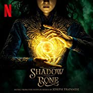 Shadow and Bone (Music from the Netflix Series)