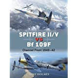 Spitfire II/V vs Bf 109F: Channel Front 1940-42 (Duel, Band 67)