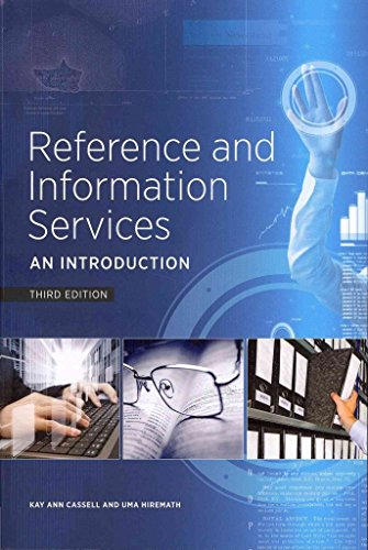 [Reference and Information Services: An Introduction] (By: Kay Ann Cassell) [published: November, 2012]