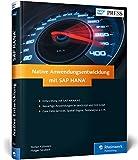 Native Entwicklung mit SAP HANA: Echtzeitanwendungen mit SAP HANA XS (SAP PRESS)