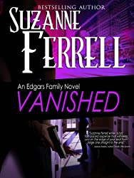 VANISHED, A Romantic Suspense Novel (Edgars Family Novels Book 4) (English Edition)