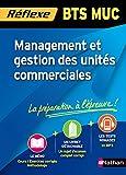 Management et gestion des unités commerciales BTS MUC