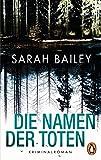 Die Namen der Toten: Kriminalroman von Sarah Bailey