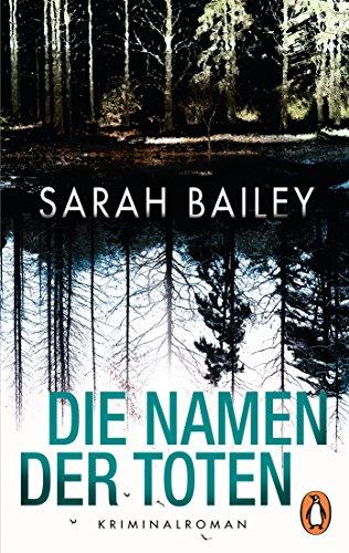 Buchseite und Rezensionen zu 'Die Namen der Toten: Kriminalroman' von Sarah Bailey