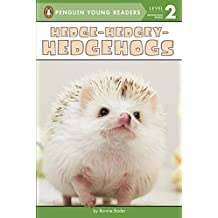 Hedge-Hedgey-Hedgehogs (Penguin Young Readers, Level 2)