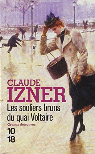 Les souliers bruns du Quai Voltaire (10) par Claude IZNER