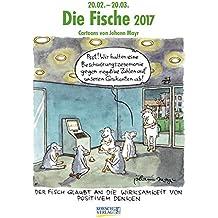 Fische 2017: Sternzeichen-Cartoonkalender