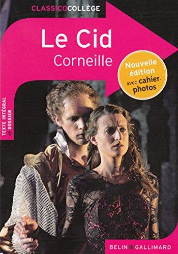 Le Cid par Pierre Corneille