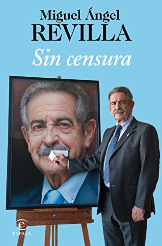 Sin censura par Miguel Ángel Revilla