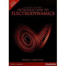 Introduction to Electrodynamics 4e by David J. Griffiths (1900-12-25)