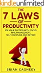 Productivity: The 7 Laws Of Productiv...