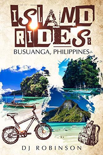 Island Rides: Busuanga, Philippines (English Edition)