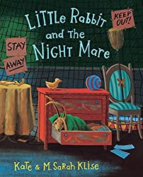 Little Rabbit and the Night Mare by Kate Klise (2008-06-01)