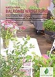 meine-Bewässerung.de - Welche Balkonbewässerung passt für mich? Einfach schöne Balkonpflanzen - mit einer perfekten Bewässerung