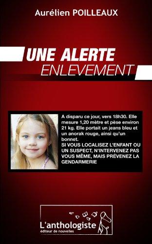 Une alerte enlèvement par Aurélien Poilleaux