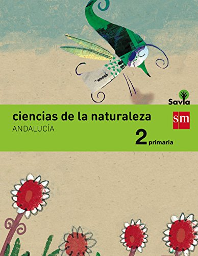Ciencias de la naturaleza 2 Primaria Savia Andalucía