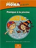 Panique à la piscine ! : Je lis avec Mona et ses amis CP