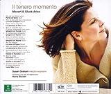 Il tenero momento - Arias de Mozart & Gluck