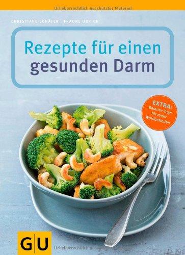 Buchseite und Rezensionen zu 'Rezepte für einen gesunden Darm (GU Gesund essen)' von Christiane Schäfer