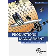 Produktionsmanagement: mit ERP- und Simulationssoftware auf CD-ROM