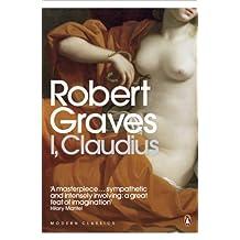I, Claudius (Penguin Modern Classics) by Robert Graves (2006-08-03)