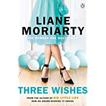 Three Wishes: From the bestselling author of Big Little Lies, now an award winning TV series