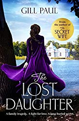 The Lost Daughter: From the #1 bestselling author of The Secret Wife