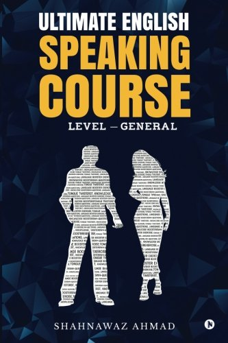 ULTIMATE ENGLISH SPEAKING COURSE : Level - General