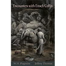 Encounters with Enoch Coffin (English Edition)