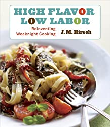 High Flavor, Low Labor: Reinventing Weeknight Cooking