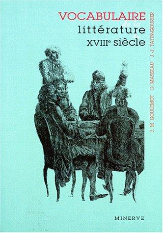 Vocabulaire de la littrature du XVIIIe sicle