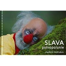 Slava, Polnopolunie