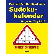 Mein großer Abreißkalender Sudokukalender 2013