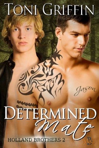 Determined Mate (Holland Brothers Book 2) (English Edition)