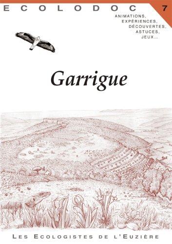 Ecolodoc : Volume 7, Garrigue: Une histoire qui ne manque pas de piquant