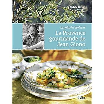 La provence gourmande de Jean Giono