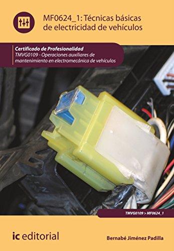 Técnicas básicas de electricidad de vehículos. TMVG0109 por Bernabé Jiménez Padilla