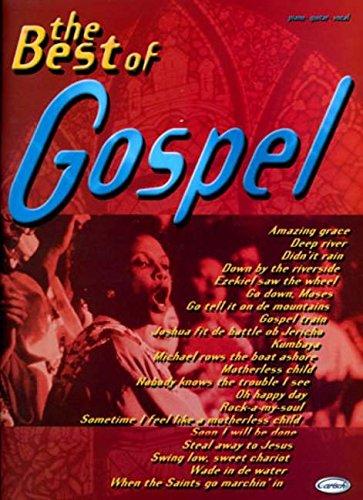 The Best of Gospel Piano, Voix, Guitare par Divers Auteurs